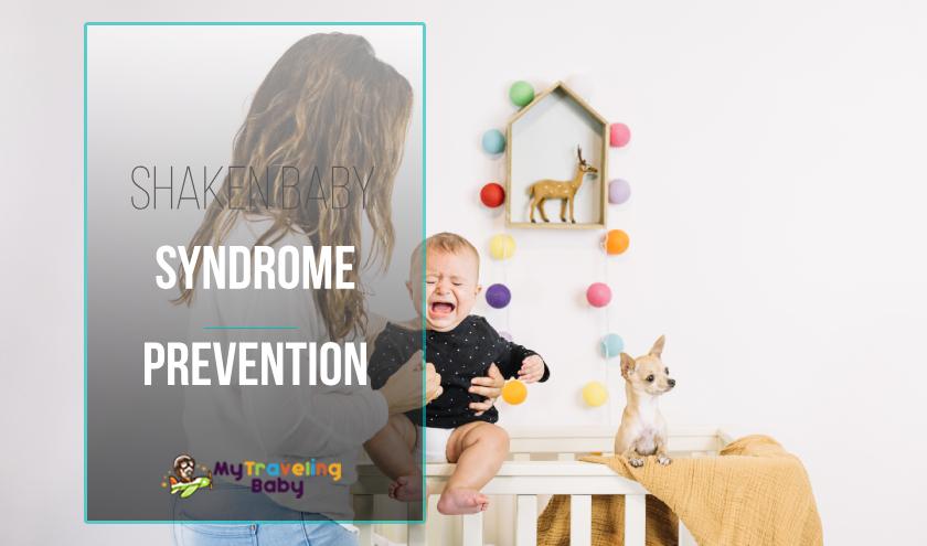 Shaken Baby Syndrome Prevention Fetaured Image
