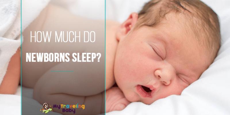 How Much Do Newborns Sleep