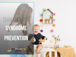 Shaken Baby Syndrome Prevention