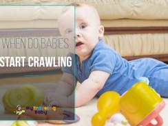 When Do Babies Start To Crawl?