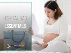 Hospital Bag Essentials: Ultimate Checklist