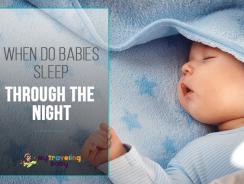 When do Babies Sleep Through the Night